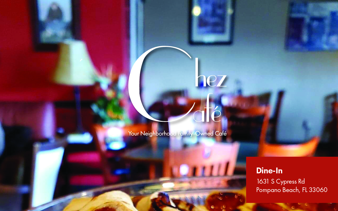 Breakfast and Lunch Catering at Chez Cafe Pompano Breakfast and Lunch Family-Owned Restaurant